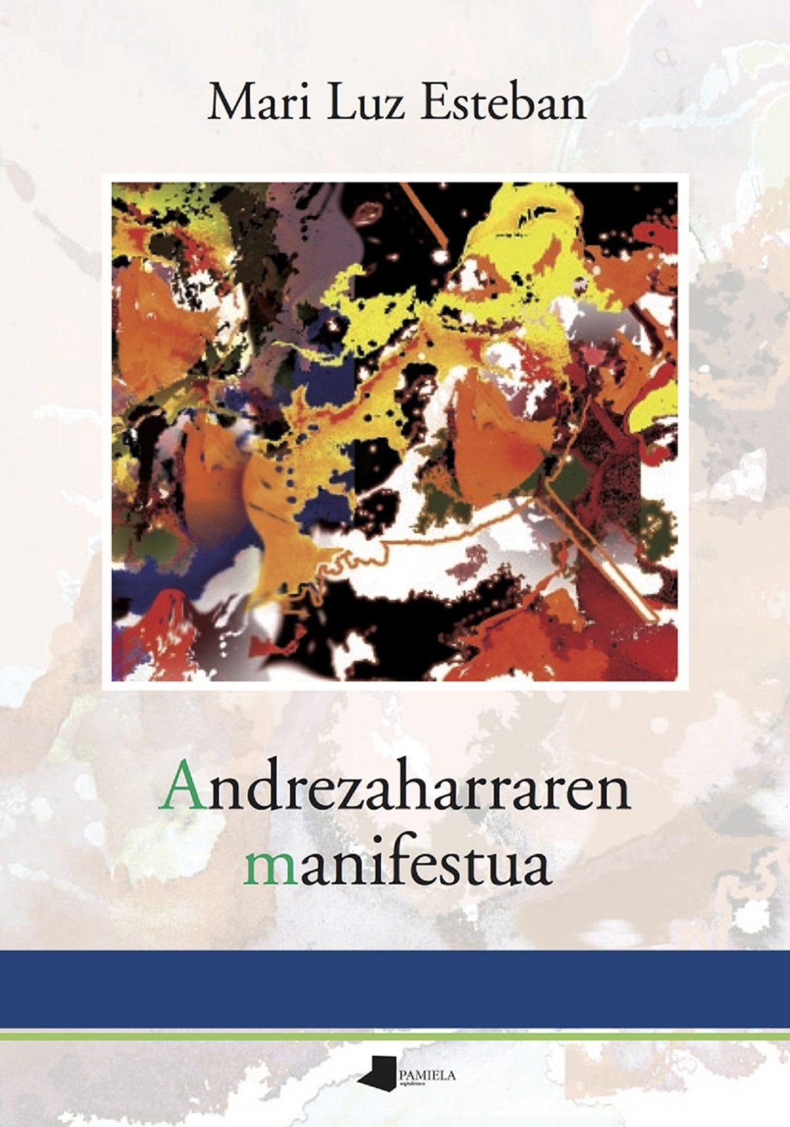 Andrezaharraren manifestua,<br> Mari Luz Esteban